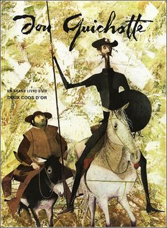 In Spanish graphic design pioneer Roc Riera Rojas illustrated a special edition of Miguel de Cervantes' cult novel Don Quixote, which has since become a prized collector's item. Book Cover Design, Book Design, Books Art, Dom Quixote, Don Miguel, World Literature, Children's Book Illustration, Beautiful Artwork, Oeuvre D'art
