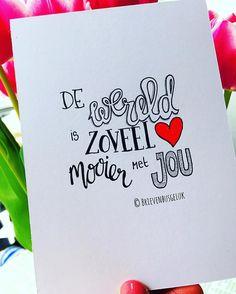 83 vind-ik-leuks, 2 reacties - Brievenbusgeluk (@brievenbusgeluk) op Instagram: '• De wereld is zoveel mooier met jou • © ❤️ . #dutchlettering Day16 @marijketekent @dutchlettering…'