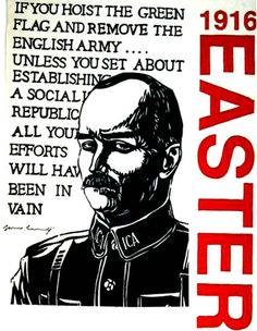Poster of James Connolly Ireland 1916, England Ireland, Bobby Sands, English Army, Easter Rising, Images Of Ireland, Irish People, Irish Roots, King And Country