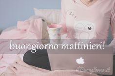 Buongiorno Mattinieri!