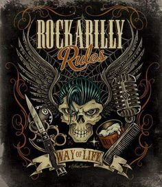 Greaser for life! Rockabilly Artwork, Rockabilly Moda, Rockabilly Rebel, Rockabilly Fashion, Rat Fink, Volbeat, Gothabilly, Retro Logos, Motorcycle Art