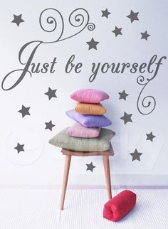 """Wall Sticker """"Just be yourself"""" by Sticky!!!"""