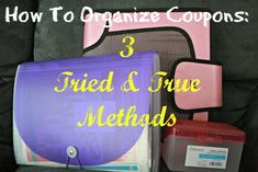 We all know that the BEST time to use a coupon can be weeks after we get it! Organizing your coupons is a must. Here are 3 tried and true methods! Love this!