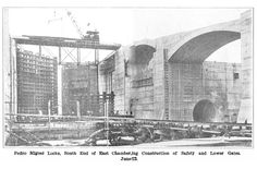 """The Pedro Miguel locks being built, 1912: The Panama Canal locks at Pedro Miguel are almost finished here. At the left are the giant lock gates--some gates on the canal locks are 82 feet high. The tunnel at the right in the bottom of the wall is a """"culvert."""" Water flows into and out of the culvert to raise or lower the level of water in the lock. Up to 26 million gallons of water are used every time ships are raised or lowered. Scientific American Supplement, November 23, 1912"""