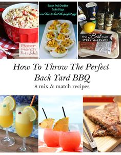 How To Throw The Perfect Backyard BBQ: 8 Mix & Match Recipes - Simply Charmed Blog