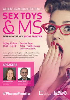 SEX TOYS & MS: PHARMA & THE NEW SOCIAL FRONTIER Friday 19 June 1620 - 1640 Audi A  Hosted by WEBER SHANDWICK #LionsHealth #CannesLions #LionsFestivals #Speaker #Programme #HealthTalk #GreatContent #creativitymatters #Cannes #healthy #health #pharma #advertising #poster #art awards #webershandwick #sextoys Lions International, International Festival, Health Talk, Advertising Poster, Cannes, Audi, Ms, Awards, Friday