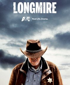 """Longmire,"" a contemporary crime thriller set in Big Sky country, is based on the Walt Longmire Mystery novels by best-selling author Craig Johnson.  Can be seen on A or online on Hulu"