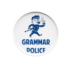 Grammar Police Button Badge Pin Funny Word by AlienAndEarthling