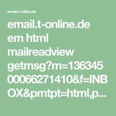 email.t-online.de em html mailreadview getmsg?m=13634500066271410&f=INBOX&pmtpt=html,plain&mtpp=html&ec=1
