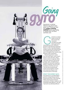 Gyrotonic is taking the U.S. by storm, but what is it? Yogalife Mgazine give it a try at The Hundred Pilates Studio in Dubai.