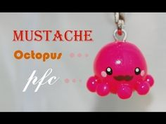 Mustache Octopus Polymer Clay Charm Tutorial