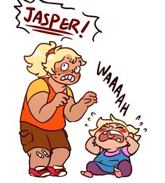 Awwwwww poor jasper although she did try with ruby and sapphire and everyone who's a true fan of Steven universe knows you do not mess with his funky flow