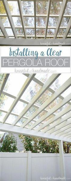 Turn your patio pergola into a three season porch with a new roof! Adding a clea… Turn your patio pergola into a three season porch with a new roof! Adding a clear pergola roof is the perfect weekend DIY. See how easy it is at Housefulofhandmad…. Diy Pergola, Building A Pergola, Pergola Canopy, Deck With Pergola, Outdoor Pergola, Wooden Pergola, Pergola Shade, Outdoor Rooms, Cheap Pergola