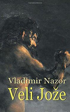 Veli Jože (Hrvatski klasici) (Croatian Edition) V. Nazor #knjige na hrvatskom