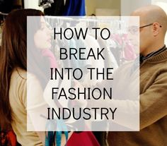how to break into fashion