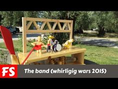 Whirligig wars 2015 entry. The Band (FS Woodworking) - YouTube
