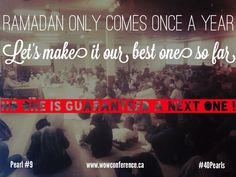 Words of Wisdom #40Pearls #Ramadan2013 #wowconference Pearl #9