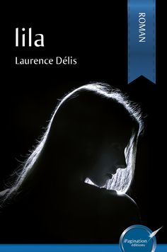"""Lila"" de Laurence Delis"