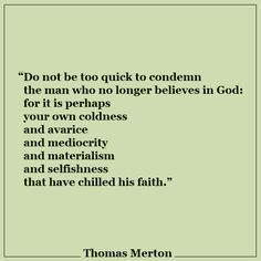 Thomas Merton quote More