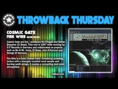 "It's Throwback Thursday! This week, enjoy a Radikal Records classic, ""Fire Wire"" by Cosmic Gate! #edm #trance #tbt"