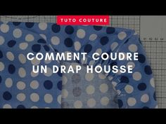 (181) Comment coudre un drap housse sur mesure - YouTube Techniques Couture, Couture Sewing, Sewing Clothes, Projects To Try, Diy, Camping, Youtube, Inspiration, Sewing Techniques