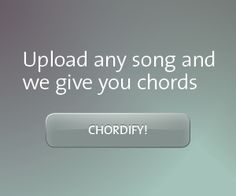 Chordify | Tune into Chords   ( MY DAY ) 2014 Winter Olympics.