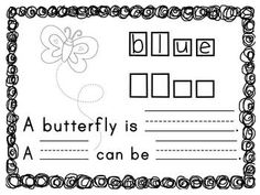 "Students practice writing the color words in the boxes then twice on the lines.  You will need to help them think of another thing that could be that color.  A good one for blue would be ""sky"".  This can be made into a book or used with small groups.  $"