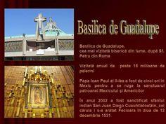 Basílica de Santa María de Guadalupe or the Basílica de Nuestra Señora de Guadalupe (Basilica of Our Lady of Guadalupe).
