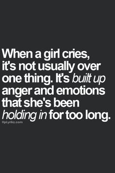 I know that's how it is for me. Don't cry often so when I do, it can be pretty big.
