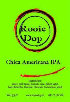 Rooie Dop - Chica Americana IPA