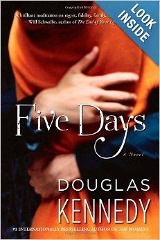 Five Days By: Douglas Kennedy