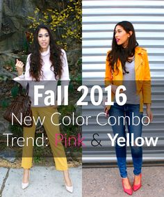 An Unexpected Duo This Fall: Pink + Yellow - The Style Contour