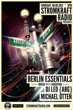Thursday 6th June. 8.00pm – BERLIN ESSENTIALS exclusive Radio Show pres DJ LEO (ARG) and MICHAEL OTTEN