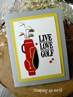 stamping up north with laurie: Tutti Designs Live Love Golf