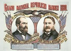 Campaign poster for presidential candidate James A. Garfield and running mate, Chester A. Arthur 1880 (colour litho) by American School, century)