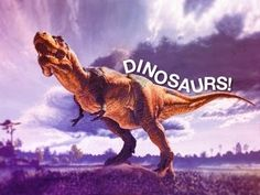 Dinosaurs!! Symphony of Science - The World of the Dinosaurs