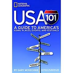 USA 101 stitches together a crazy quilt of iconic places, events, fairs, and festivals that celebrates America in all its quirky diversity.    Whoever you are, wherever you're going, whatever you like to do, it's here somewhere.;