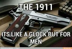 1911.  Anything a 9mm or .40 can do, .45 is better....