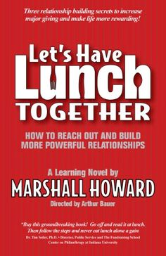 Let's Have Lunch Together: How to Reach Out and Build Mor... https://www.amazon.com/dp/0977395405/ref=cm_sw_r_pi_dp_TZ9ExbBWQVXYB