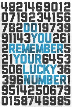 Do You Remember Your Lucky Number by billpyle.deviantart.com