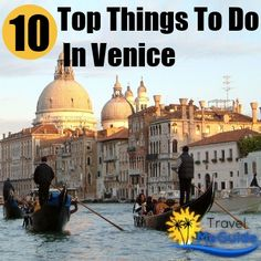 Travel Me Guide - http://www.travelmeguide.com/top-10-things-to-do-in-venice/