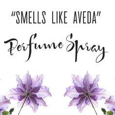 Smells Like Aveda Perfume Spray