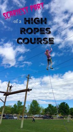 Scariest Part of a Colorado High Ropes Course
