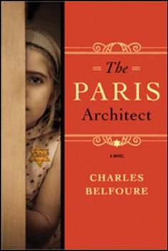 The Paris Architect by Charles Belfoure.  #favreads of 2014