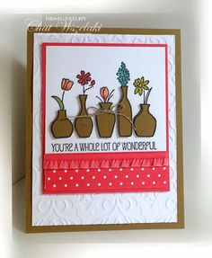 "Me, My Stamps and I: ""You're A Whole Lot of Wonderful"" SU! Card by Chat M. Wszelaki"