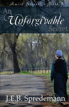 An Unforgivable Secret (Amish Secrets #1) by J. E. B. Spredemann http://www.amazon.com/dp/1940492017/ref=cm_sw_r_pi_dp_lycjub1EXAZF8