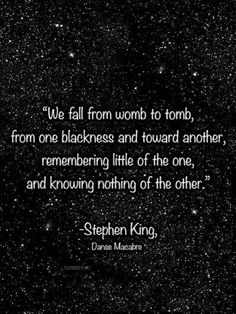 Discover and share Quotes From Stephen King. Explore our collection of motivational and famous quotes by authors you know and love. Author Quotes, Literary Quotes, Poem Quotes, Great Quotes, Words Quotes, Wise Words, Quotes To Live By, Life Quotes, Inspirational Quotes