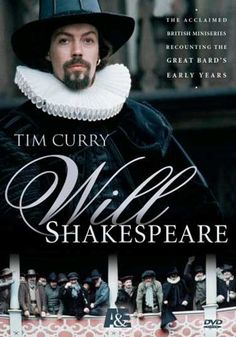 Tim Curry as Shakespeare, count me in! Will Shakespeare. Toledo campus. Call number: MEDIA PR 2894 .W54 2008