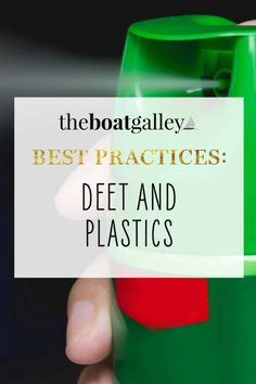 DEET is good at getting rid of bugs. But it's also good at damaging plastic. Here's what you need to know.