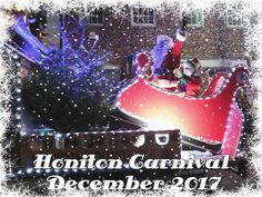 Honiton Christmas Carnival Parade 2017  featuring Christmas music, Santa (Father Christmas), snow, elves and more